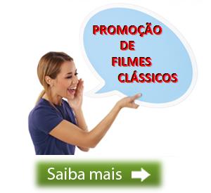 promoção filmes classicos